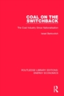 Coal on the Switchback : The Coal Industry Since Nationalisation - Book