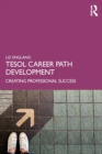 TESOL Career Path Development : Creating Professional Success - Book
