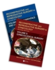 Reconstructive and Reproductive Surgery in Gynecology, Second Edition : Two Volume Set - Book