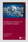 Handbook of Industry 4.0 and SMART Systems - Book