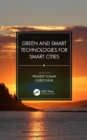 Green and Smart Technologies for Smart Cities - Book
