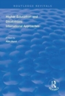 Higher Education and Disabilities : International Approaches - Book