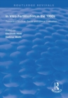 In Vitro Fertilisation in the 1990s : Towards a Medical, Social and Ethical Evaluation - Book