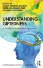 Understanding Giftedness : A guide for parents and educators - Book