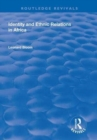 Identity and Ethnic Relations in Africa - Book