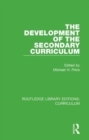 The Development of the Secondary Curriculum - Book