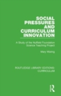 Social Pressures and Curriculum Innovation : A Study of the Nuffield Foundation Science Teaching Project - Book