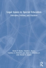 Legal Issues in Special Education : Principles, Policies, and Practices - Book