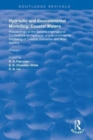 Hydraulic and Environmental Modelling : Proceedings of the Second International Conference on Hydraulic and Environmental Modelling of Coastal, Estuarine and River Waters. Vol. I. - Book