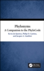 Phylonyms : A Companion to the PhyloCode - Book