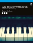 Jazz Theory Workbook : From Basic to Advanced Study - Book
