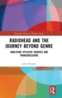 Radiohead and the Journey Beyond Genre : Analysing Stylistic Debates and Transgressions - Book