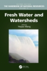 Fresh Water and Watersheds - Book