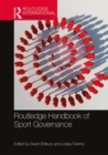 Routledge Handbook of Sport Governance - Book