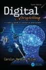 Digital Storytelling 4e : A creator's guide to interactive entertainment - Book