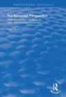 The European Perspective : Transnational Party Groups in the 1989-94 European Parliament - Book