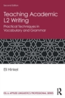 Teaching Academic L2 Writing : Practical Techniques in Vocabulary and Grammar - Book