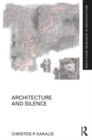 Architecture and Silence - Book