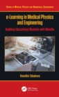 e-Learning in Medical Physics and Engineering : Building Educational Modules with Moodle - Book