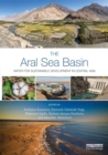 The Aral Sea Basin : Water for Sustainable Development in Central Asia - Book