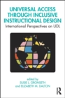 Universal Access Through Inclusive Instructional Design : International Perspectives on UDL - Book