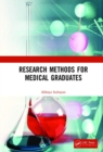 Research Methods for Medical Graduates - Book