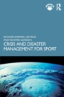 Crisis and Disaster Management for Sport - Book