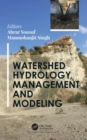 Watershed Hydrology, Management and Modeling - Book