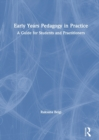 Early Years Pedagogy in Practice : A Guide for Students and Practitioners - Book