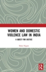 Women and Domestic Violence Law in India : A Quest for Justice - Book