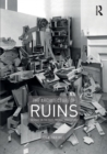 The Architecture of Ruins : Designs on the Past, Present and Future - Book