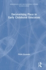Decolonizing Place in Early Childhood Education - Book