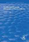 The Effects of Economic Adjustment on Poverty in Mexico - Book