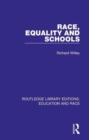Race, Equality and Schools - Book