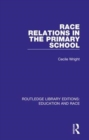 Race Relations in the Primary School - Book