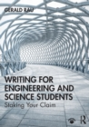 Writing for Engineering and Science Students : Staking your Claim - Book