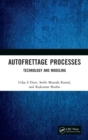 Autofrettage Processes : Technology and Modelling - Book