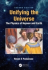 Unifying the Universe : The Physics of Heaven and Earth - Book
