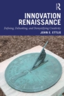 Innovation Renaissance : Defining, Debunking, and Demystifying Creativity - Book