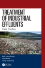 Treatment of Industrial Effluents : Case Studies - Book