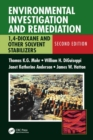 Environmental Investigation and Remediation : 1,4-Dioxane and other Solvent Stabilizers, Second Edition - Book