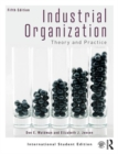 Industrial Organization : Theory and Practice (International Student Edition) - Book