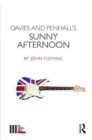 Davies and Penhall's Sunny Afternoon - Book