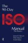 The 90-Day ISO 9000 Manual - Book