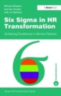 Six Sigma in HR Transformation : Achieving Excellence in Service Delivery - Book