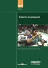 UN Millennium Development Library: Trade in Development - Book
