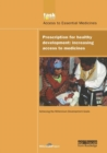 UN Millennium Development Library: Prescription for Healthy Development : Increasing Access to Medicines - Book