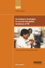 UN Millennium Development Library: Investing in Strategies to Reverse the Global Incidence of TB - Book