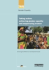 UN Millennium Development Library: Taking Action : Achieving Gender Equality and Empowering Women - Book