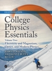 College Physics Essentials, Eighth Edition : Electricity and Magnetism, Optics, Modern Physics (Volume Two) - Book